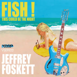 Fishが夏過ぎ裏声の貴公子JeffreyFoskett様がご降臨あそばされました