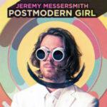 Newポップ戦士発見PostmodernGirlのジェレミーの才能とハゲがすごい